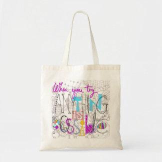 motivational and inspirational slogan tote bag