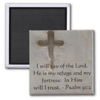 Motivational. Bible Verse Psalm 91:2 Fridge Magnet