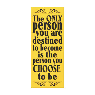 Motivational CHOICE custom color canvas print