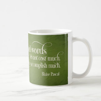 """Motivational Coffee Mug: """"Kind Words....."""" Basic White Mug"""