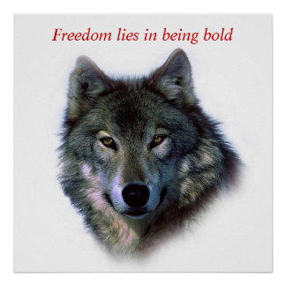 Motivational Courage Freedom Wolf Eyes Poster