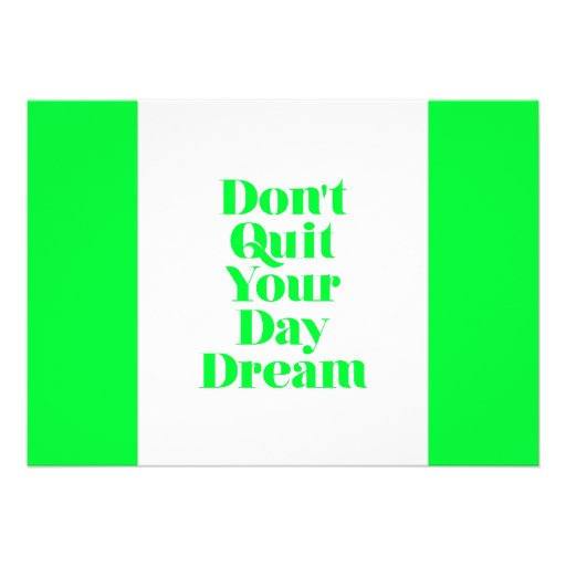 MOTIVATIONAL DON'T QUIT YOUR DAYDREAM QUOTES ENCOU CARD