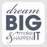 Motivational Dream Work Success Square Stickers