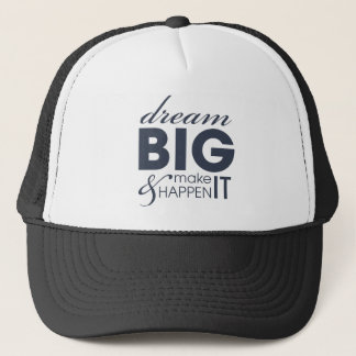 Motivational Dream Work Success Trucker Hat