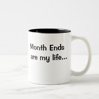 Motivational Financial Month End Saying Two-Tone Mug