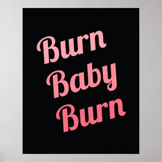 Motivational Fitness Burn Baby Black Pink Poster