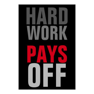 Motivational Hard Work Pays Success Poster