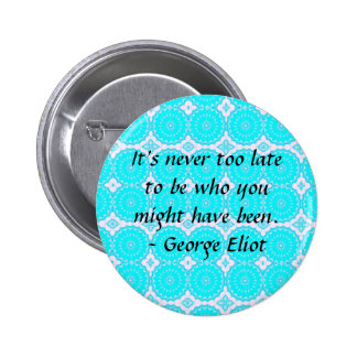 Motivational Inspirational Quote 6 Cm Round Badge