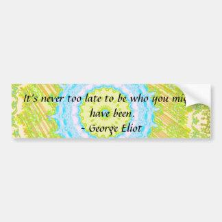 Motivational Inspirational Quote Bumper Sticker