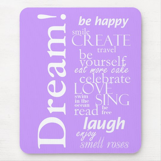 motivational inspirational words - dream, laugh mouse mat