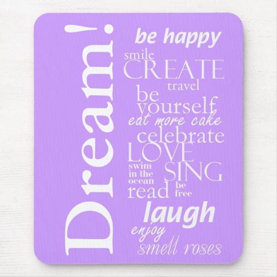 motivational inspirational words - dream, laugh mouse pad