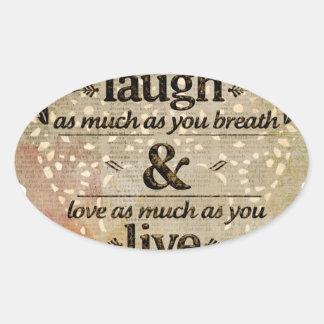 motivational laugh love oval sticker