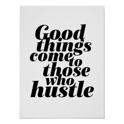 Motivational Life Quote Poster Hustle Work Hard
