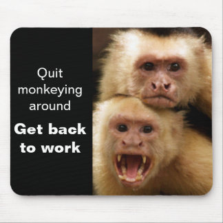 Motivational Monkey Mousepad