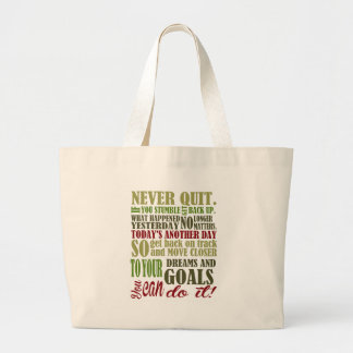 Motivational: Never Quit Large Tote Bag