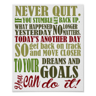 Motivational: Never Quit Poster