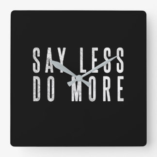 Motivational Office Wall Clock Say Less Do More
