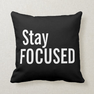 Motivational Pillow - Stay Focused Throw Cushions