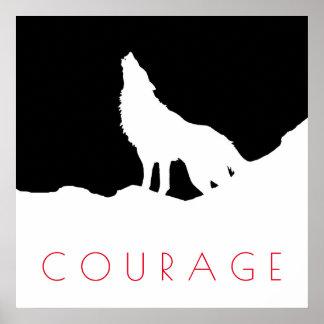 Motivational Pop Art Courage Wolf Black White Poster