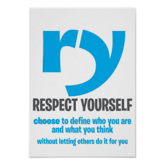 Motivational Poster - Respect Yourself [Extended]