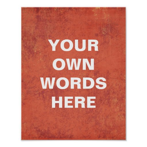 Motivational Poster, Your Own Words Here