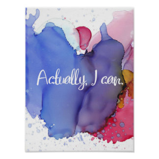 Motivational Quote, Actually I Can, Watercolor Art Poster