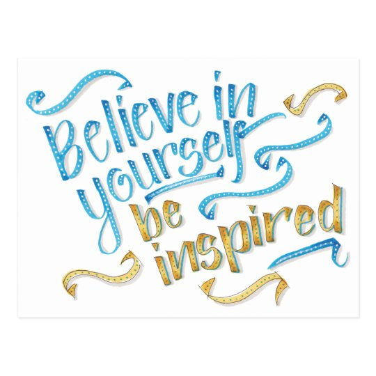 Motivational Quote - Believe in yourself Postcard