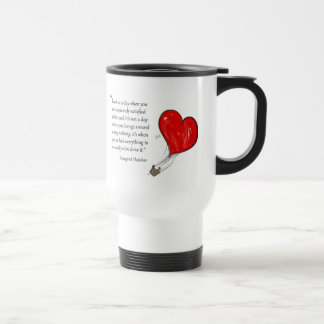 Motivational quote by Margaret Thatcher - Travel Mug