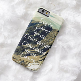 Motivational Quote: Challenge Your Limits Barely There iPhone 6 Case
