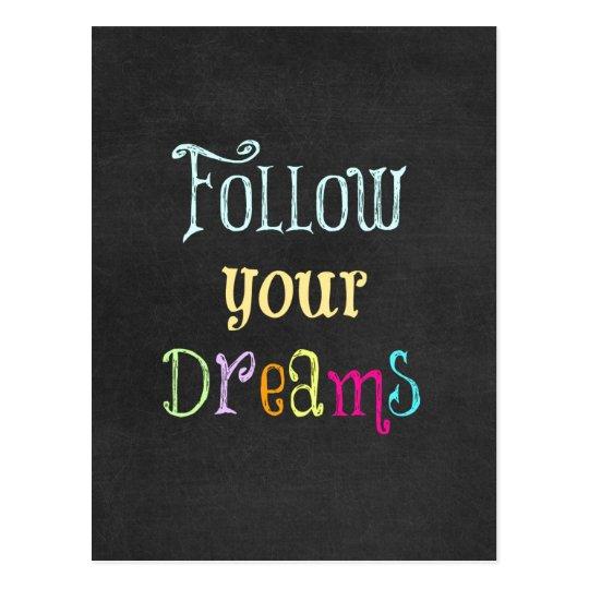 Motivational Quote: Follow Your Dreams Postcard