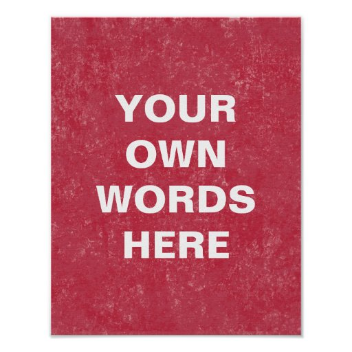 Motivational Quote Poster, Your Own Words Here Poster