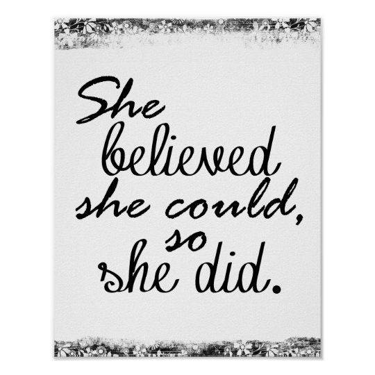 Motivational Quote: She believed she could, so she Poster