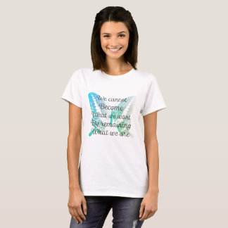 Motivational Quote with Butterfly on T-shirt