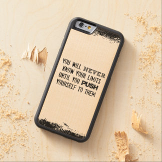 Motivational Quote: You will never know your limit Maple iPhone 6 Bumper Case