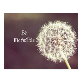Motivational Quotes Be Incredible Postcard