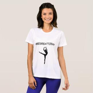 Motivational t-shirt #begreattoday
