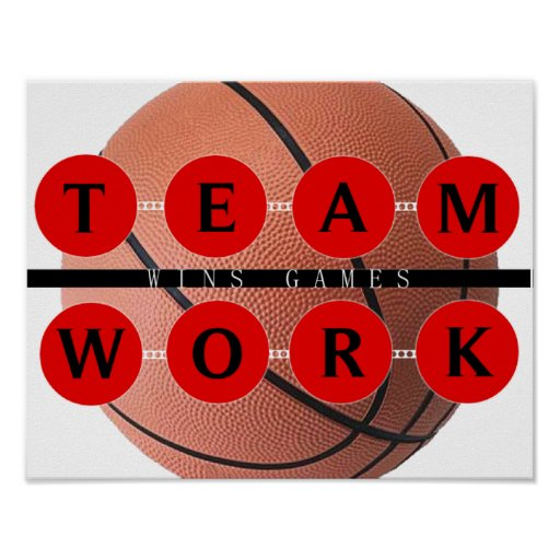 Motivational TEAMWORK Wins Games Basketball Poster | Zazzle