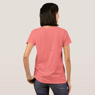 Motivational teeshirt T-Shirt