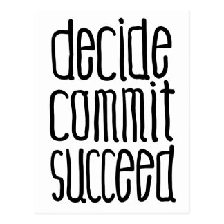 Motivational Words Decide Commit Succeed Postcard