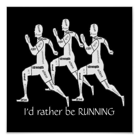 Motivational Words,I'd Rather be Running Poster