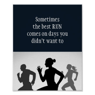 Motivational Words, Running Quote The Best Run Poster