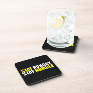 Motivational Words - Stay Hungry, Stay Humble Beverage Coasters
