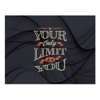 Motivational - You only limit is you. Postcard