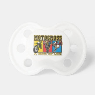 Motocross A Way of Life Pacifiers