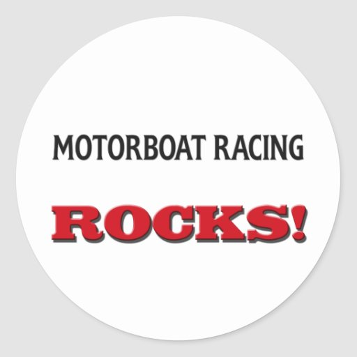 Motorboat Racing Rocks Round Stickers