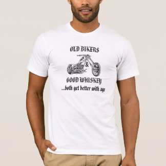 Motorcycle..7-OLD BIKERS & GOOD WHISKEY .... T-Shirt