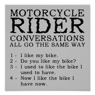 Motorcycle Conversations Funny Poster Sign