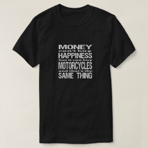 6987eed0 Motorcycle Sayings T-Shirts & Shirt Designs   Zazzle UK