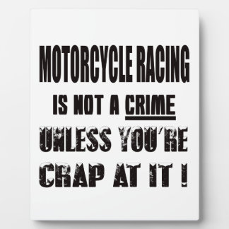 Motorcycle Racing is not a crime Photo Plaque