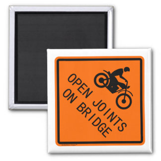 Motorcycle Sign - Open Joints on Bridge Square Magnet